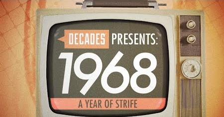 Decades Presents 1968: A Year of Strife