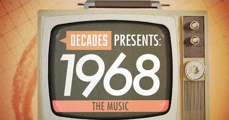 Decades Presents 1968: The Music